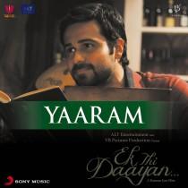 Yaaram - Ek Thi DAIYAAN