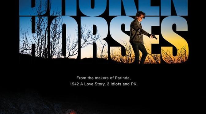 Disney UTV to release 'Broken Horses' in UK cinemas on 10th Apr