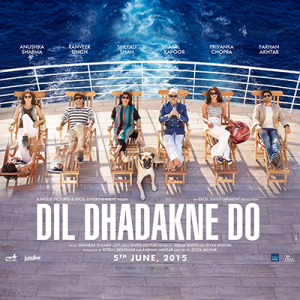 Dil Dhadakne Do - UK Release - EROS Poster