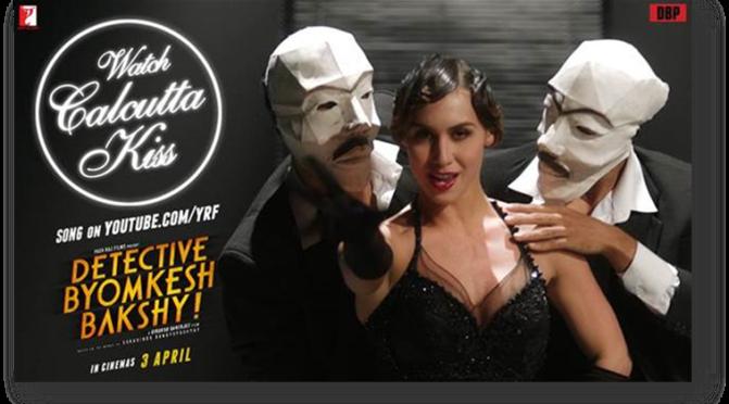 Watch: 'Calcutta Kiss' from 'Detective Byomkesh Bakshy!