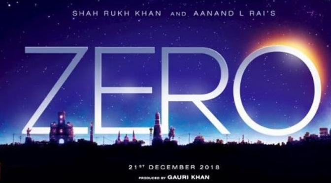 Shah Rukh Khan's  'Zero' releasing on 21st December 2018